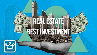 15 Reasons Why Real Estate is the Best Investment