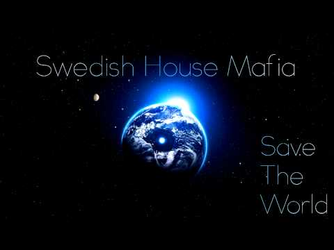 Swedish House Mafia: Save The World...