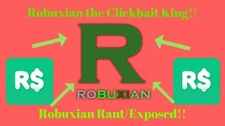 Robuxian The King of Roblox Clickbait (Robuxian Rant)