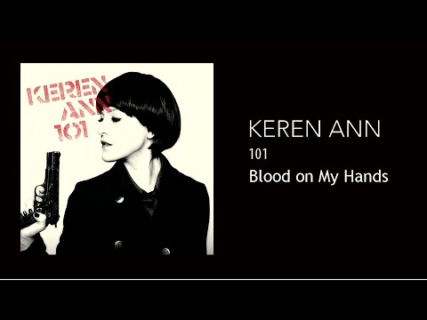 Keren Ann - Blood on My Hands