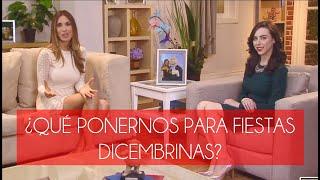 Entrevista con Vanesa Borghi para Vivir Mejor - Qué ponernos para fiestas Decembrinas - Usua Manero