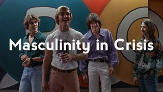 Richard Linklater: Masculinity In Crisis