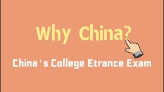 【Why China】China's College Entrance Exam Explained