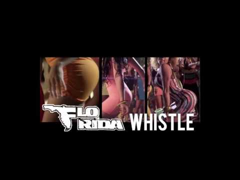 Flo Rida  Whistle HD 320 bitrate songs