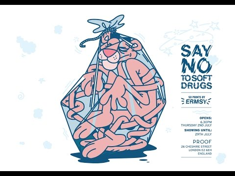 'Say No To Soft Drugs' by Ermsy at Proof Gallery London