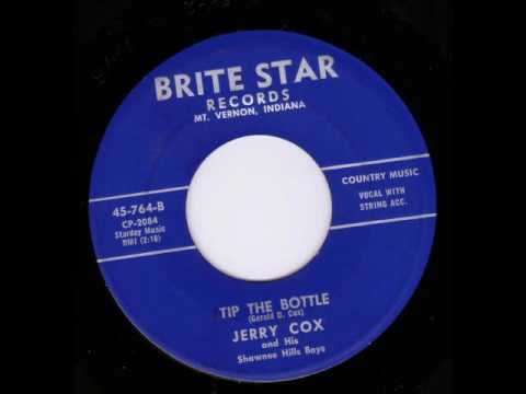 Jerry Cox and His Shawnee Hills Boys  Tip The Bottle  BRITE STAR 764 JB