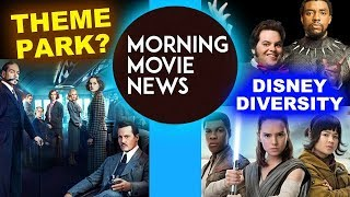 Murder on the Orient Express 2, Disney Diversity in Star Wars, Marvel & Live Action Fairy Tales