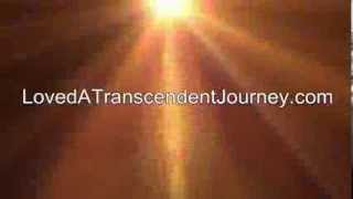 Loved: A Transcendent Journey 30 sec Promo