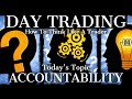 Day Trading Mentoring: Accountability Training