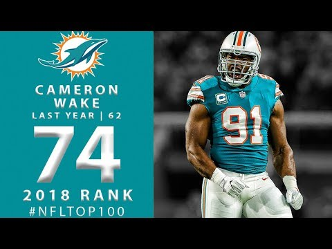 #74: Cameron Wake (DE, Dolphins) | Top 100 Players of 2018 | NFL