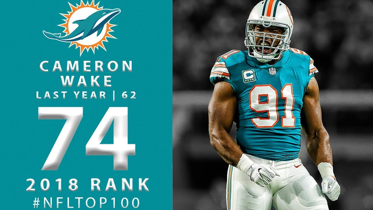 74 Cameron Wake De Dolphins Top 100 Players Of 2018 Nfl