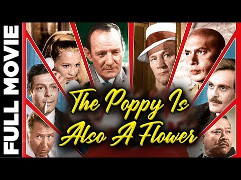 The Poppy Is Also A Flower  Hollywood Spy Film  E.G. Marshall, Trevor Howard  With Subtitles