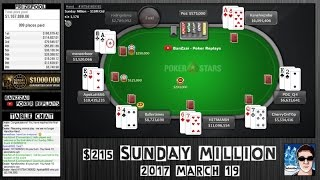 [SUNDAY MILLION] 2017 March 19 (Cards Up) - Final Table Replay - Pokerstars.com