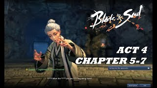Most Foul Mouth Lady - Blade & Soul Story Part 23 - Act 4: Chapter 5-7