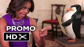 Penguins of Madagascar PROMO - Michelle Obama & Veteran's Day (2014) - Tom McGrath Movie HD