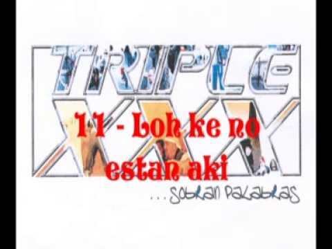 Triple XXX - Sobran Palabras (Disco Completo)