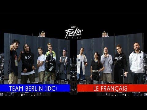 SNIPES FUNKIN STYLEZ 2018  WORLD TEAM BATTLE BEST 8  TEAM BERLIN vs. TEAM FRANCE