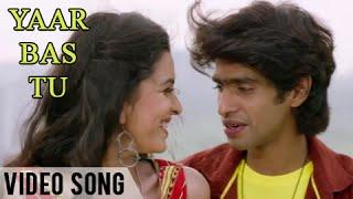 Yaar Bas Tu   Official Video Song   Urfi   Prathamesh Parab, Mitali Mayekar