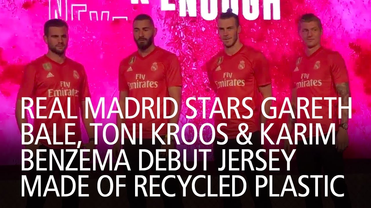 cheap for discount 601af 891f0 Real Madrid Stars Gareth Bale, Toni Kroos and Karim Benzema Debut Jersey  Made Of Recycled Plastic
