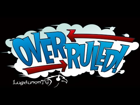 Overruled: Changing The Rules |