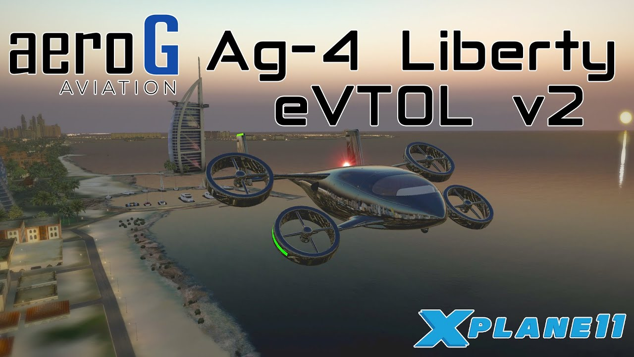 Aero G Aviation aG-4 Liberty eVTOL v2.0 for X-plane 11