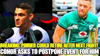 BREAKING: Dustin Poirier HINTS retirement after NEXT bout, Conor McGregor asks for new event date