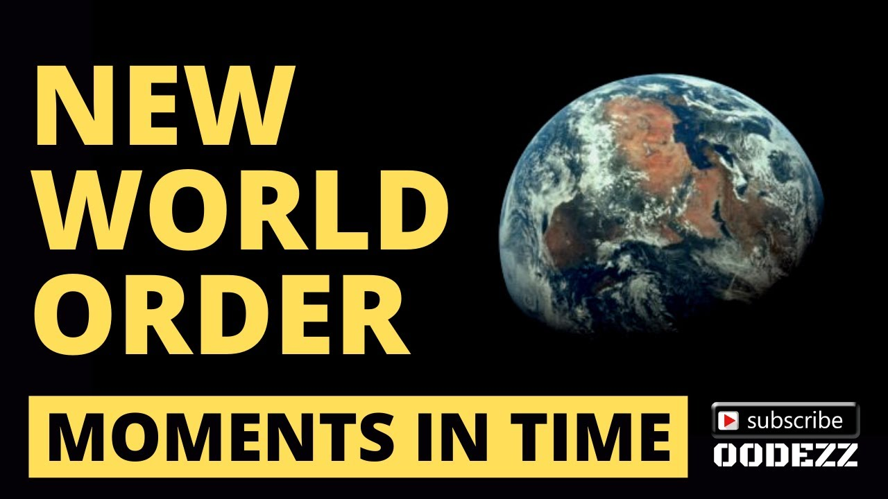 New World Order - Moments In Time