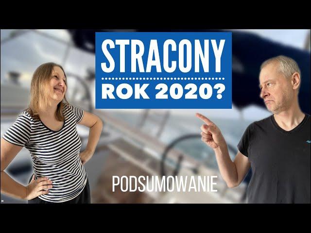 Nasze podsumowanie żeglarskiego roku 2020 // Odc.37