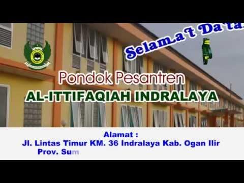 Profil Ponpes Al Ittifaqiah Indralaya