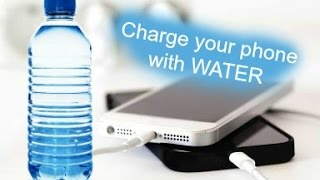 Charge your phone using WATER. (2016)