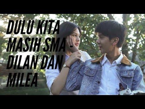 Dulu Kita Masih SMA - Cover ( Dilan 1990 Ost.) Romantis Banget