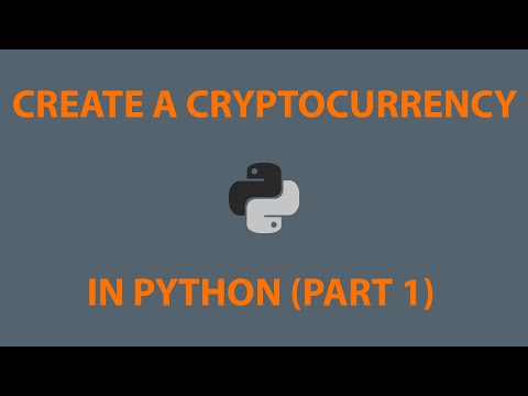 Python Cryptocurrency Part 1: Defining the Blockchain