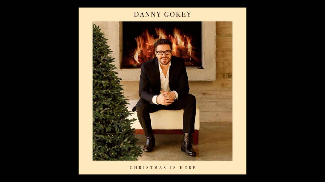 christmas is here danny gokey