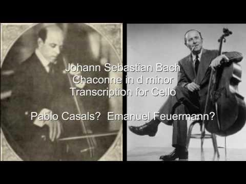 Bach Chaconne - amazing performance - Casals? Feuermann?