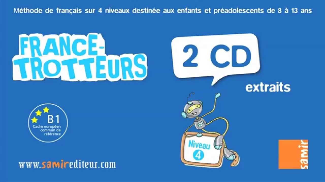 Extrait France Trotteurs Niveau 4 Cd2 Delf B1 Exercice 1 Unite 6 Youtube