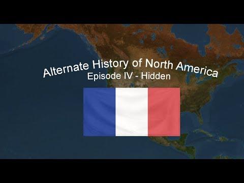 Alternate History of North America IV - Hidden