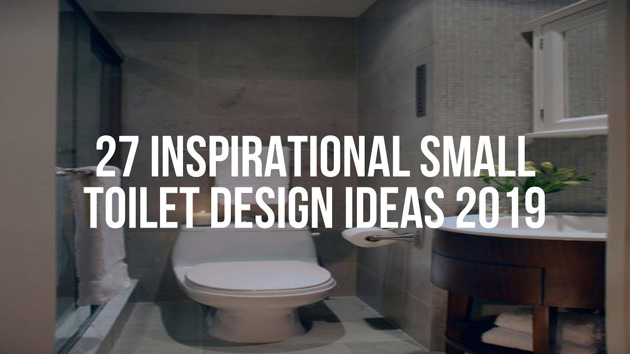 27 Inspirational Small Toilet Design Ideas 2019 Youtube