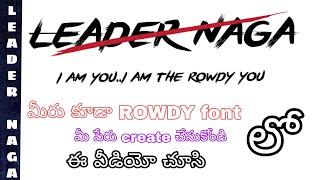 Create your name in rowdy font || create your name as  movies title ||vijay devarakonda rowdy