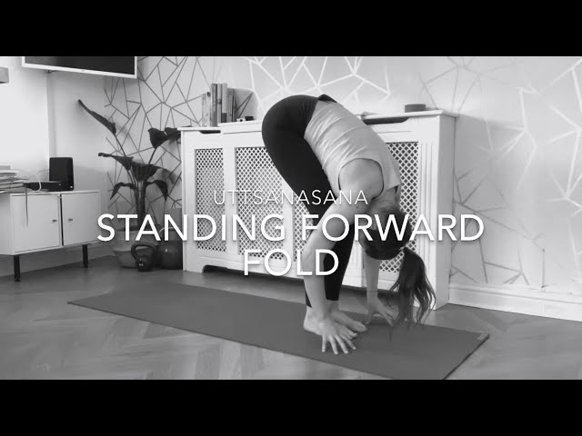 Uttanasana / Standing Forward Fold