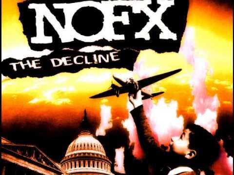 NoFx - The Decline + Lyrics