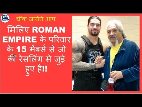 Roman Reigns 15  Incredible Family Members of Wrestlers