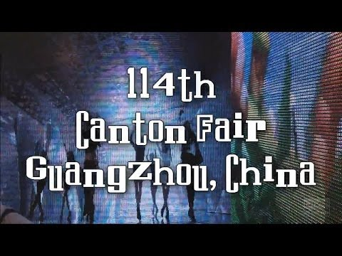 My Trip to Guangzhou, China, 2013 - 114th Canton Fair