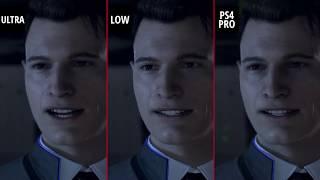 DETROIT BECOME HUMAN PS4 Pro vs. PC Ultra vs. PC Low 1080p
