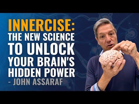 Innercise: The New Science To Unlock Your Brain's Hidden Power   John Assaraf Mp3