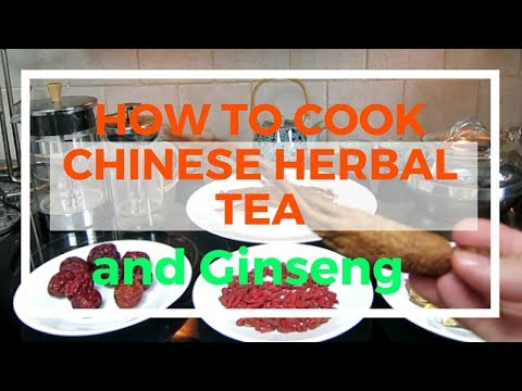 How to cook Chinese herbal tea and Ginseng