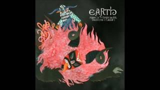 Earth - Angels of Darkness, Demons of Light I [Full Album] 2011