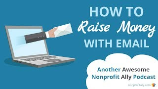 How to Raise Money with Email: Fundraising Funnels for Nonprofits