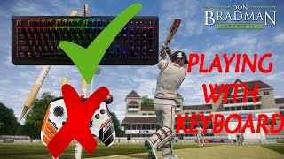 How to Play Don Bradman Cricket 14 with keyboard on pc in Windows 10 (With Latest Download Link)