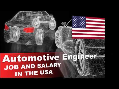 Automotive Engineer Salary In The USA - Jobs And Wages In The United States