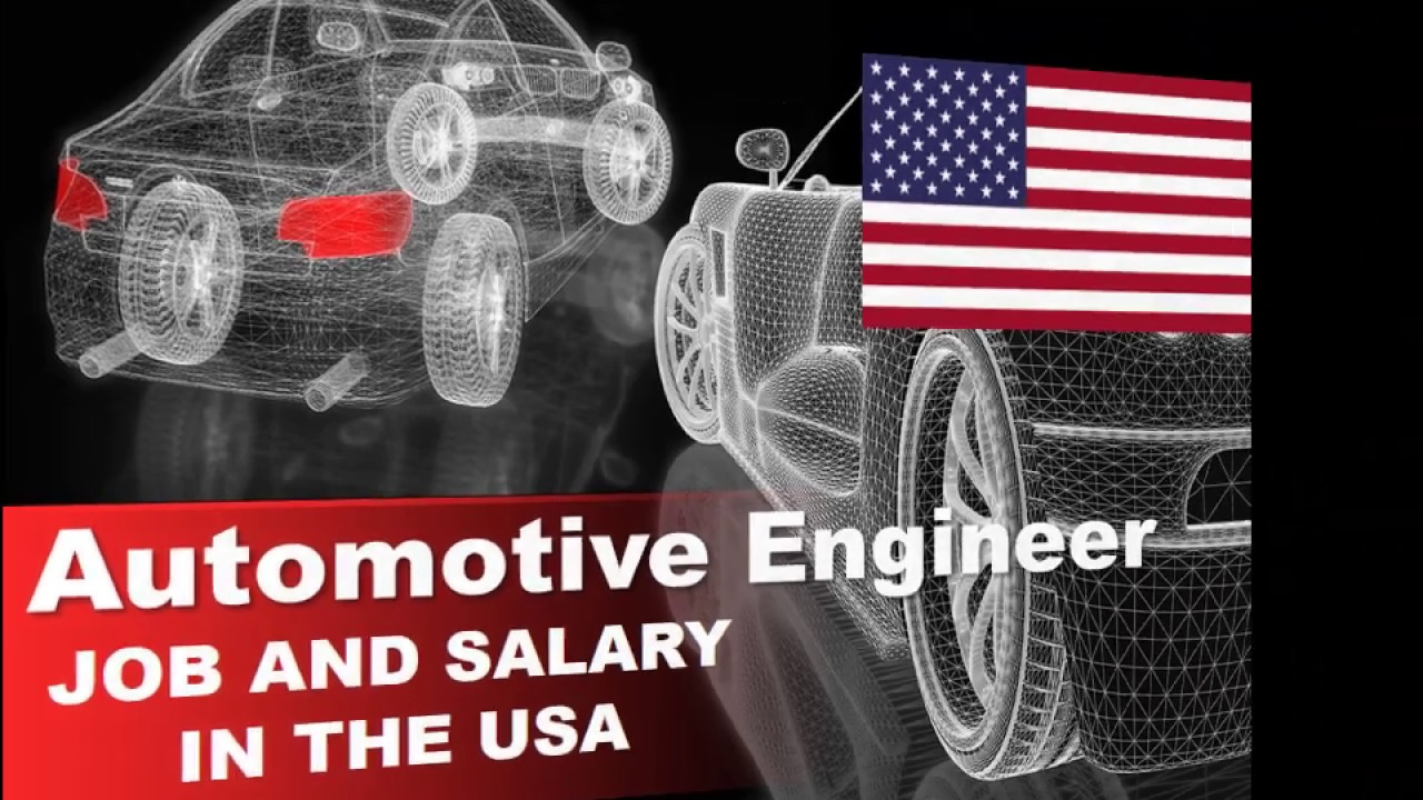 Automotive Engineer Salary In The Usa Jobs And Wages In The United States Youtube